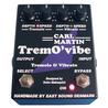 Carl Martin Trem O'Vibe Tremolo / Vibrato Pedalrefleksanordninger