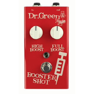 Dr Green Booster Shot Boost Pedal